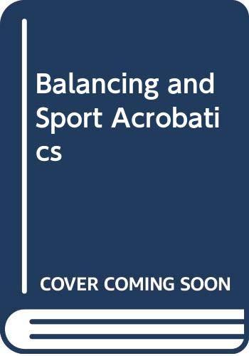 9780668043960: Balancing and Sport Acrobatics