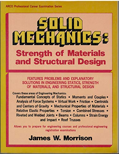 9780668044097: Solid mechanics: Strength of materials and structural design (Arco professional career examination series)