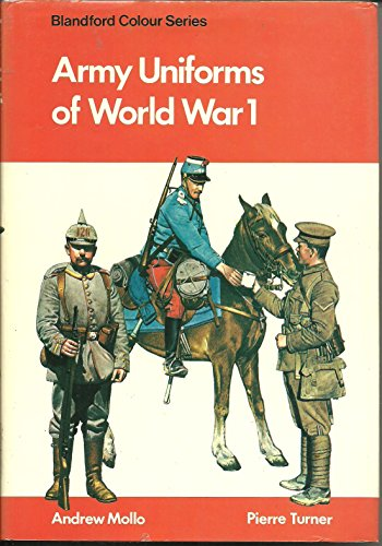 9780668044684: Army Uniforms of World War I: European and United States Armies and Aviation Services