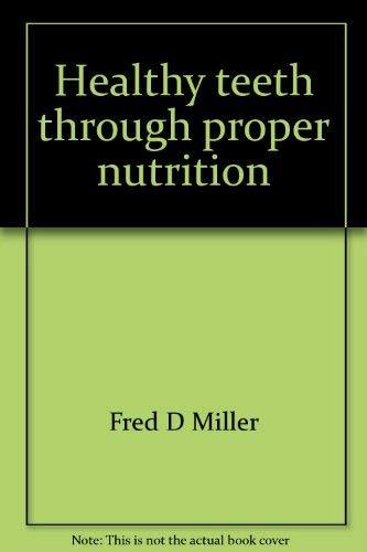 9780668045131: Healthy teeth through proper nutrition (An Arc book)