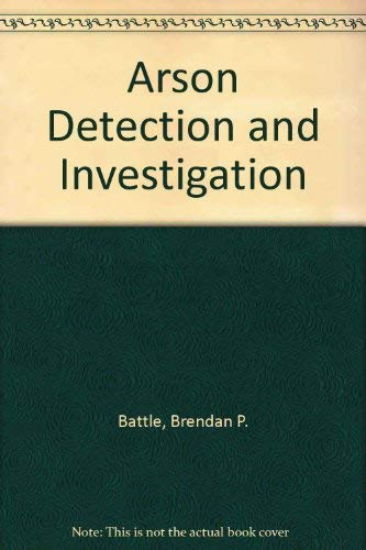 9780668045322: Arson Detection and Investigation