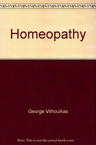 9780668045773: Homeopathy: Medicine of the new man