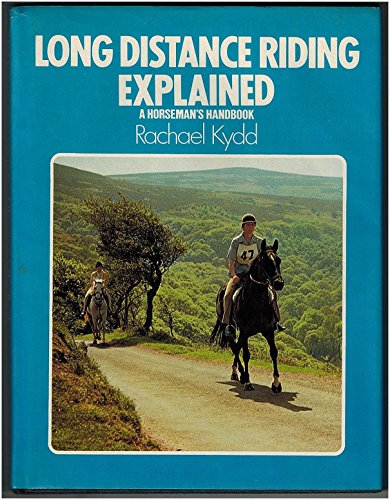 Long Distance Riding Explained: Rachael Kydd