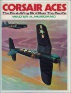 9780668046008: Corsair Aces: The Bent-Wing Bird Over The Pacific