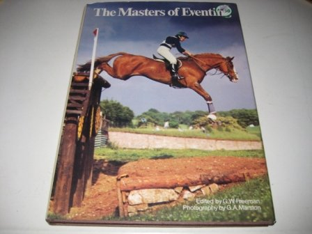 The Masters of Eventing: Geoffrey W. Freeman;