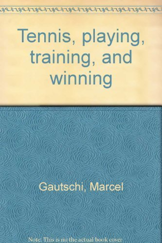 9780668046923: Tennis, playing, training, and winning