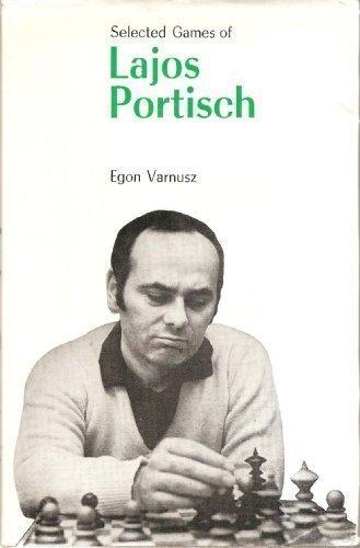 Selected Games Of Lajos Portisch: EGON VARNUSZ