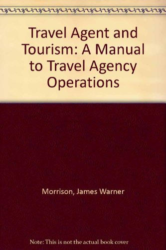 9780668047463: Travel Agent and Tourism: A Manual to Travel Agency Operations