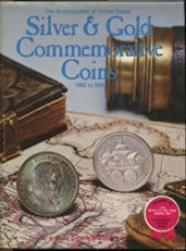 9780668047654: The Encyclopedia of United States Silver & Gold Commemorative Coins 1892 to 1954