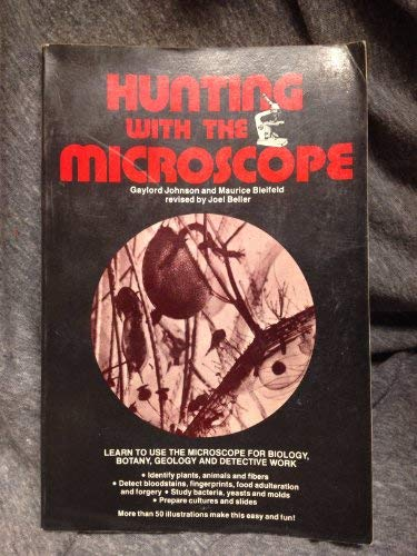 9780668047838: Hunting With the Microscope
