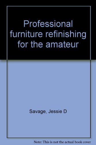 9780668048347: Professional furniture refinishing for the amateur