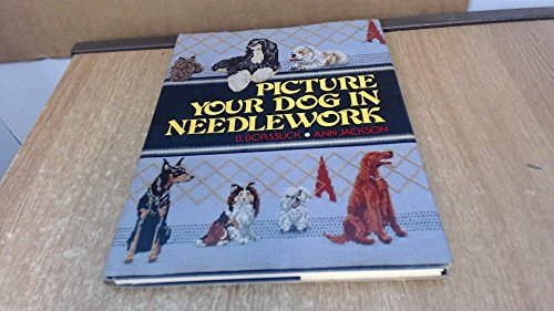 9780668048507: Picture Your Dog in Needlework
