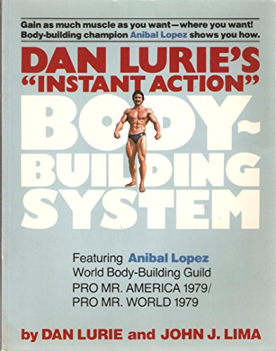 9780668048941: Dan Lurie's instant action body-building system