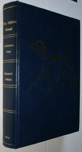 The Afghan hound,: A definitive study (K & R classics): Niblock, Margaret
