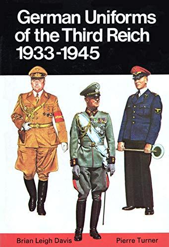9780668049405: German Uniforms of the Third Reich: 1933-1945