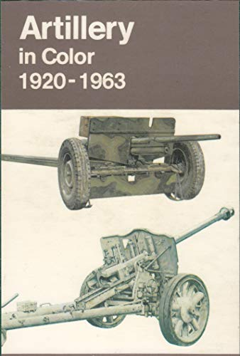 Artillery in color, 1920-1963: Hogg, Ian V