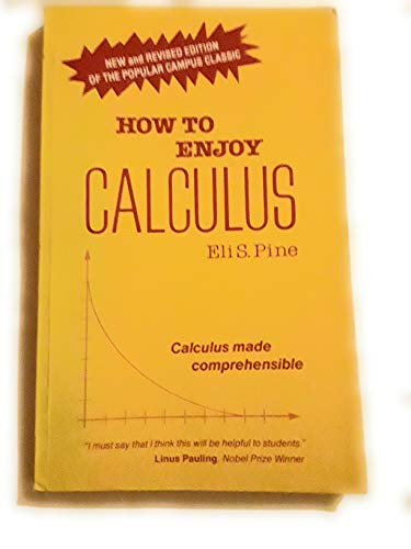 9780668049511: How to enjoy calculus