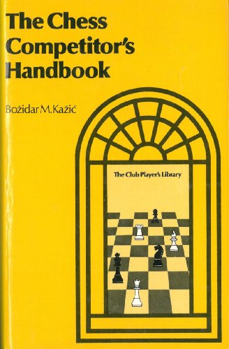 9780668049597: The chess competitors' handbook