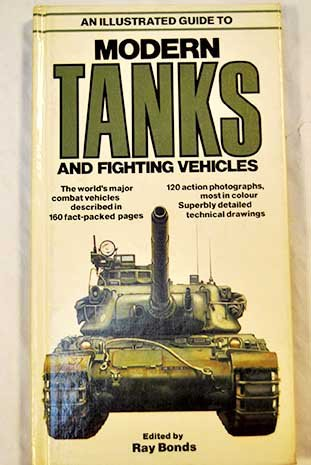 9780668049658: An Illustrated Guide to Modern Tanks and Fighting Vehicles (A Salamander book)