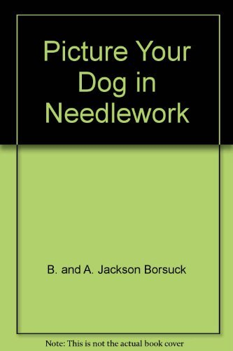9780668050845: Picture Your Dog in Needlework