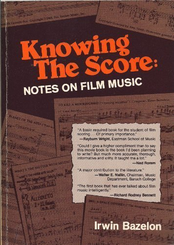 9780668051323: Knowing the Score: Notes on Film Music
