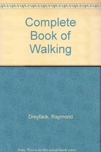 9780668051675: Complete Book of Walking