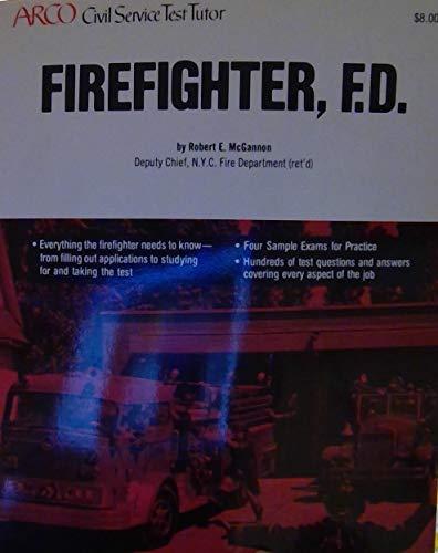 9780668051705: Firefighter F D (Arco civil service test tutor)