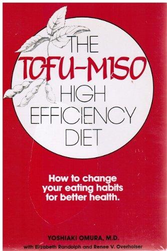 Tofu-miso High Efficiency Diet: Omura, Yoshiaki