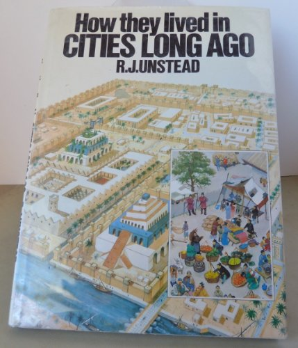9780668051880: How They Lived in Cities Long Ago