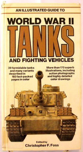 9780668052320: Illustrated Guide to World War II Tanks and Fighting Vehicles