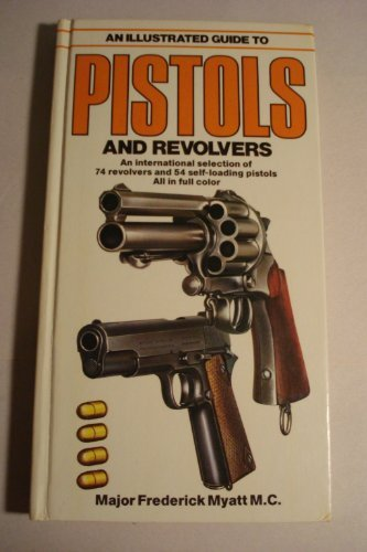 9780668052337: Illustrated Guide to Pistols and Revolvers
