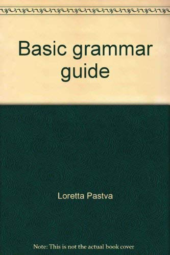 9780668052504: Basic grammar guide--beginning practice for competency, proficiency, and high school equivalency examinations