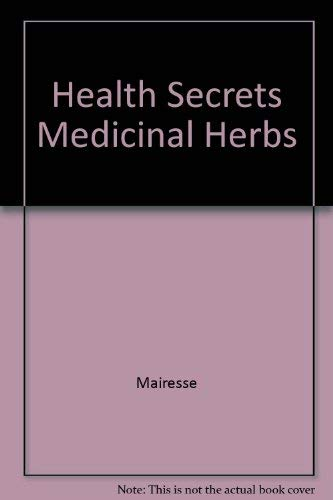 Health Secrets of Medicinal Herbs