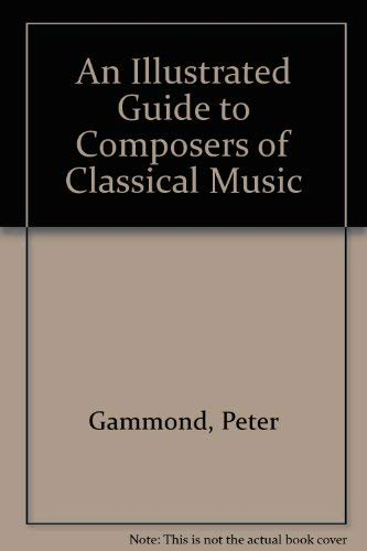 9780668053150: An Illustrated Guide to Composers of Classical Music