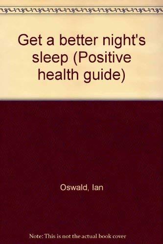 9780668053358: Get a better night's sleep (Positive health guide)