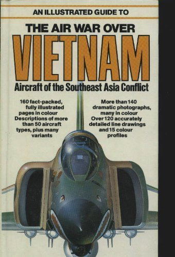 9780668053464: An Illustrated Guide to the Air War over Vietnam