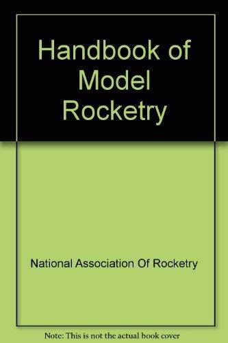 9780668053600: Handbook of Model Rocketry