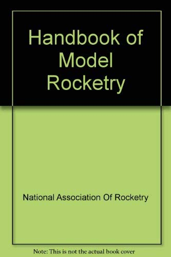 9780668053600: Handbook of Model Rocketry - AbeBooks