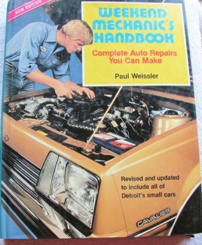9780668053792: Weekend Mechanic's Handbook: Complete Auto Repair s You Can Make.