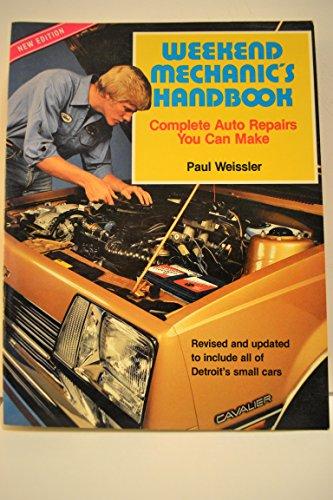 9780668053846: Weekend Mechanic's Handbook, Complete Auto Repairs You Can Make
