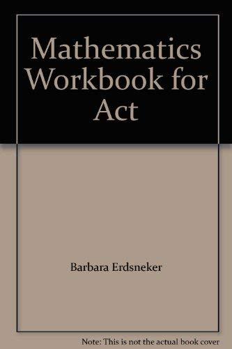 Mathematics Workbook for Act: ERDSNEKER