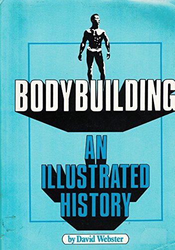 9780668054478: Body Building: An Illustrated History
