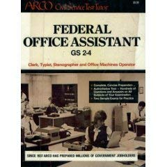 Federal Office Assistant Gs 2-4: Clerk, Typist, Stenographer and Office Machines Operator (Arco ...
