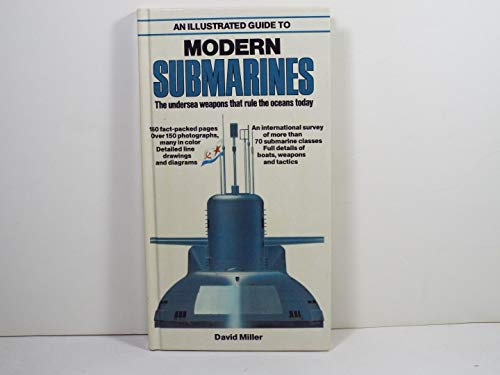 9780668054959: An Illustrated Guide to Modern Submarines: The Undersea Weapons That Rule the Oceans Today