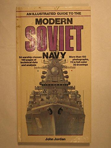 An Illustrated Guide to the Modern Soviet: Jordan, John