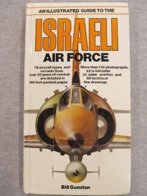 9780668055062: Illustrated Guide to the Israeli Air Force