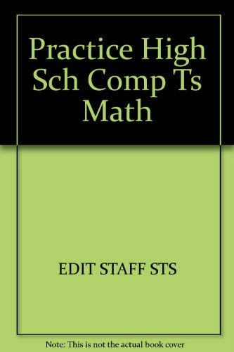 Practice for High School Competency Tests in Mathematics: Scholastic Testing Service, Inc.