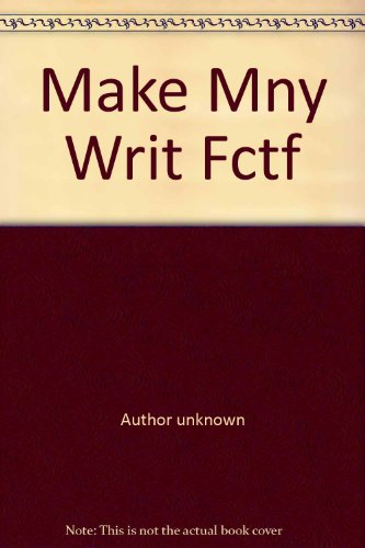 Make More Money Writing Fiction (Than You Would Without This Book) (0668055707) by James Frenkel