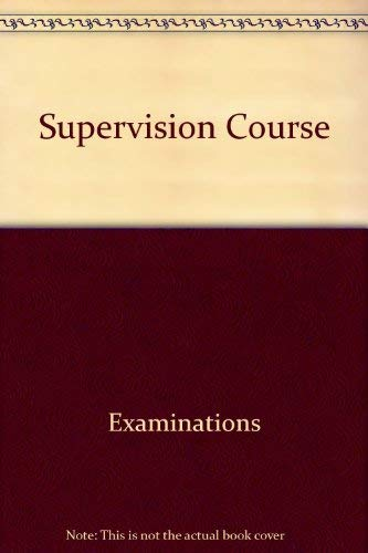 9780668056182: Supervision course (Arco civil service test tutor)