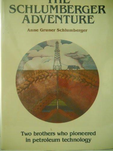 9780668056441: Schlumberger Adventure